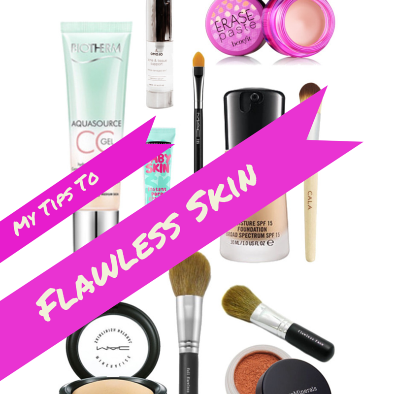 My Tips To Flawless Skin