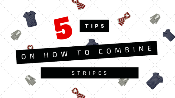 5 Tips On How To Combine Stripes
