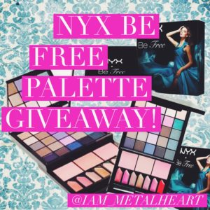 NYX-BE-FREE-MAKEUP-PALETTE-GIVEAWAY-I-AM-METAL-HEART
