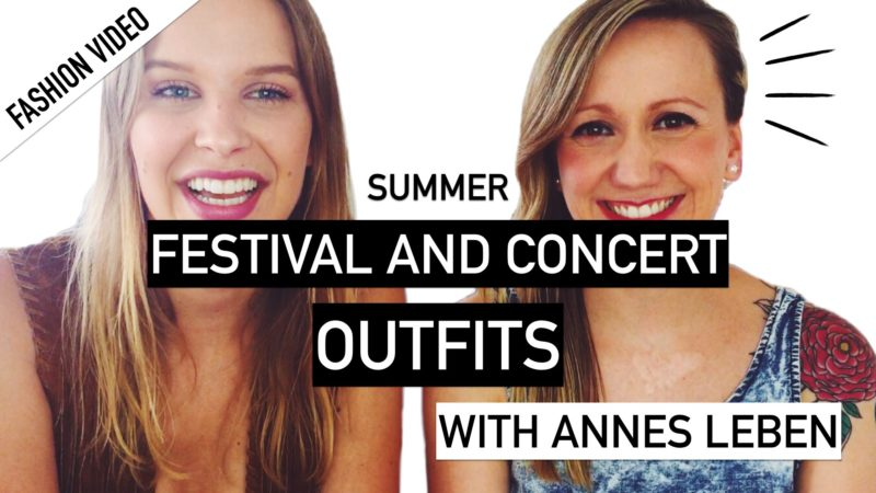 Summer Festival and Concert Outfit Ideas – with AnnesLeben