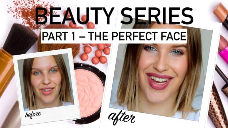 Beauty Series – Part 1: The Perfect Face