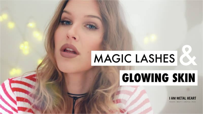 Makeup Tutorial: Magic Lashes and Glowing Skin